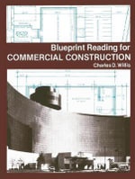 Blueprint Reading for Commercial Construction - Charles D. Willis