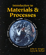 Introduction to Materials and Processes : Iu-Mechanical Technology - John R. Wright
