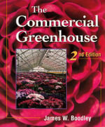 The Commercial Greenhouse - James W. Boodley