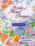 The Art of Floral Design : Agriculture - Norah T. Hunter