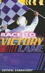 Race to Victory Lane - Crystal Earnhardt