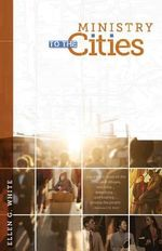 Ministry to the Cities - Ellen G White