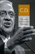 C.D. : The Man Behind the Message - Harold L Lee