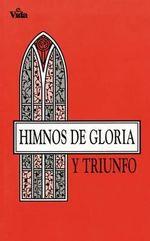Himnos de Gloria y Triunfo. - Zondervan Publishing