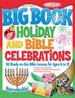 Big Book of Holiday and Bible Celebrations : Big Books - Gospel Light