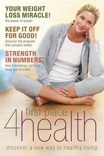 First Place 4 Health : Discover a New Way to Healthy Living - Carole Lewis