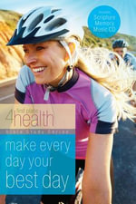 Make Every Day Your Best Day : First Place 4 Health - Jeannie Blocher