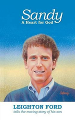 Sandy, A Heart for God : A Heart for God - Leighton Ford