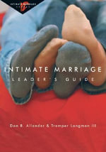 Intimate Marriage - Dr Dan B Allender