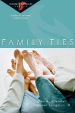 Family Ties : Intimate Marriage - Dr Dan B Allender