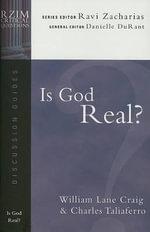 Is God Real? - Visiting Fellow William Lane Craig
