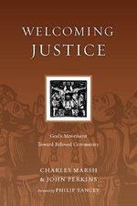 Welcoming Justice : God's Movement Toward Beloved Community - Associate Professor of Theology Charles Marsh