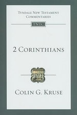 2 Corinthians : An Introduction and Commentary - Colin G Kruse