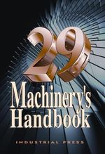 Machinery's Handbook : Toolbox - Erik Oberg