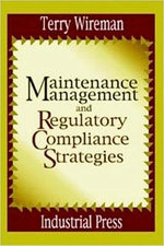 Regulatory Requirements for Maintenance Management :  Cross-Cultural and Cross-National Perspectives - Terry Wireman