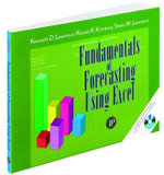 Fundamentals of Forecasting Using Excel - Kenneth D. Lawrence