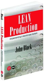 Lean Production : Implementing a World-class System - John R. Black