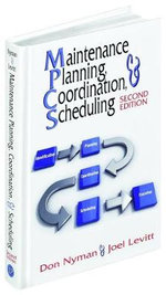 Maintenance Planning, Coordination and Scheduling - Don Nyman