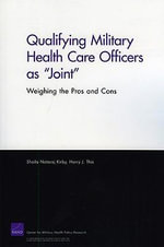 Qualifying Military Health Care Officers as