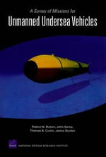 A Survey of Missions for Unmanned Undersea Vehicles - Robert W Button