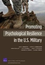 Promoting Psychological Resilience in the U.S. Military - Lisa S Meredith