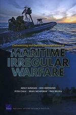 Characterizing and Exploring the Implications of Maritime Irregular Warfare - Molly Dunigan