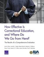 How Effective Is Correctional Education, and Where Do We Go from Here? : The Results of a Comprehensive Evaluation - Lois M Davis