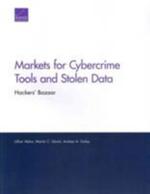 Markets for Cybercrime Tools and Stolen Data : Hackers' Bazaar - Lillian Ablon