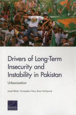 Drivers of Long-Term Insecurity and Instability in Pakistan : Urbanization - Jonah Blank