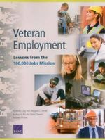 Veteran Employment : Lessons from the 100,000 Jobs Mission - Kimberly Curry Hall