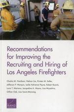 Recommendations for Improving the Recruiting and Hiring of Los Angeles Firefighters - Chaitra M Hardison