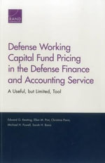 Defense Working Capital Fund Pricing in the Defense Finance and Accounting Service : A Useful, But Limited, Tool - Edward G Keating