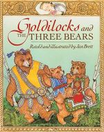 Goldilocks and the Three Bears - Jan Brett