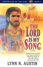 The Lord Is My Song : Book 2 - Lynn N Austin