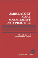 Ambulatory Care Management and Practice