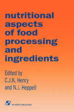 Nutritional Aspects of Food Processing Ingredients - Henry
