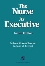 Nurse as Executive - Barbara J. Stevens