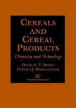 Cereals and Cereal Products : Technology and Chemistry - David A.V. Dendy