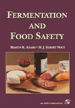 Fermentation and Food Safety - Martin Adams