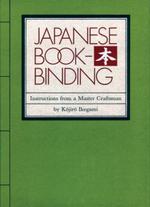 Japanese Bookbinding : Instructions from a Master Craftsman - Kojiro Ikegami