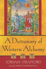 A Dictionary of Western Alchemy - Jordan Stratford