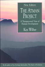 The Atman Project : A Transpersonal View of Human Development - Ken Wilber