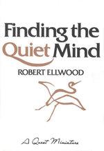 Finding the Quiet Mind - Robert Ellwood