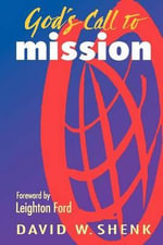 God's Call to Mission : New Insights Into Genetics, Talent, and IQ - David W. Shenk