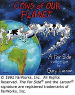 Cows of Our Planet : A Far Side Collection - Gary Larson