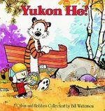 Yukon Ho! : Calvin and Hobbes (Paperback) - Bill Watterson