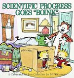 Scientific Progress Goes Boink : A Calvin and Hobbes Collection - Bill Watterson