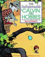 The Indispensable Calvin and Hobbes Ppb - Bill Watterson