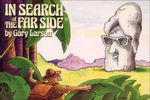 In Search of the Far Side : No - Gary Larson