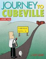 Journey to Cubeville : Dilbert Books (Paperback Andrews McMeel) - Scott Adams